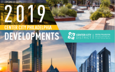 Center City District: 2019 CBD Real Estate Developments Report