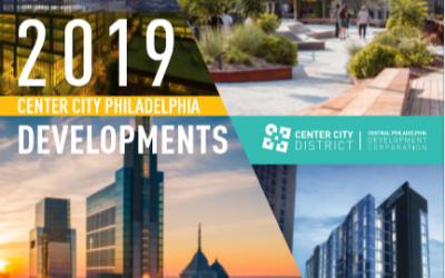 Center City District: 2019 CBD Real Estate Developments Report